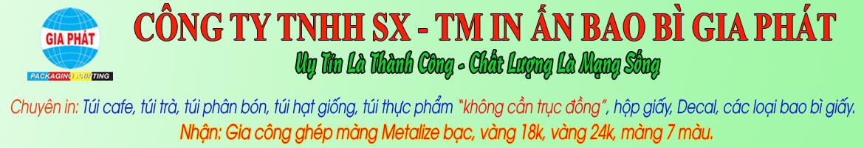 CÔNG TY TNHH SX - TM IN BAO BÌ GIẤY GIA PHÁT| congtybaobigiay.com
